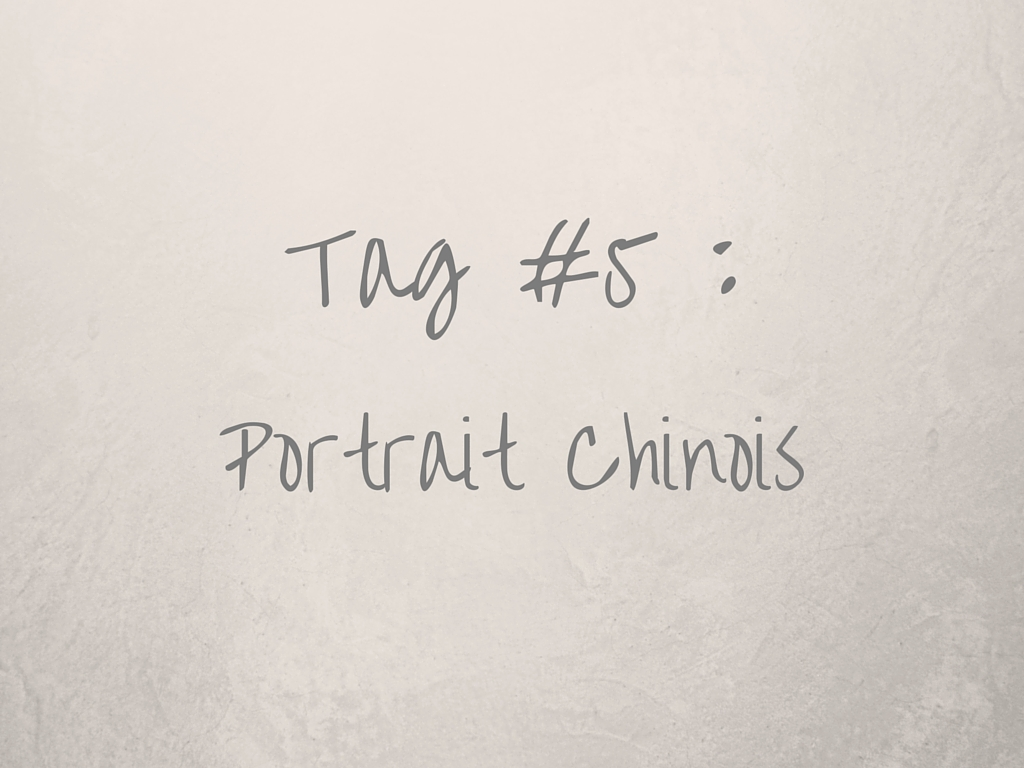 Tag #5 portrait-chinois