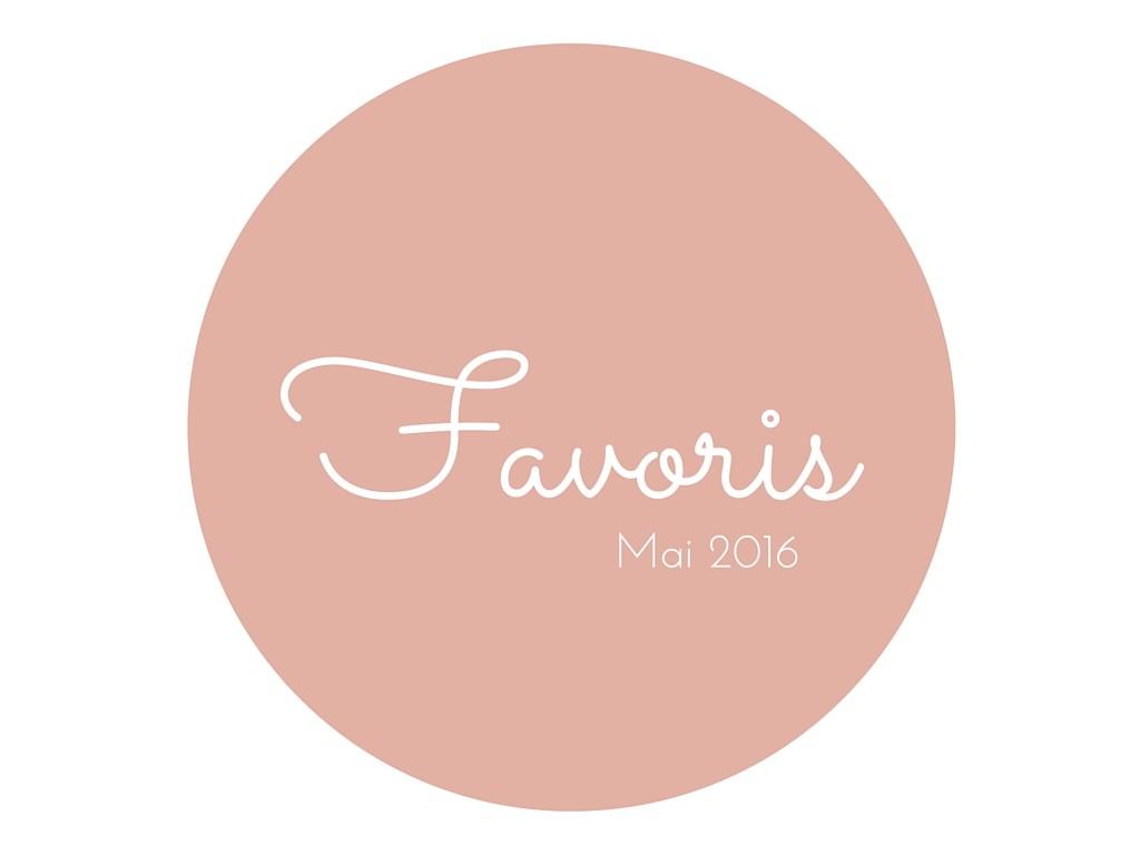 favoris mai 2016