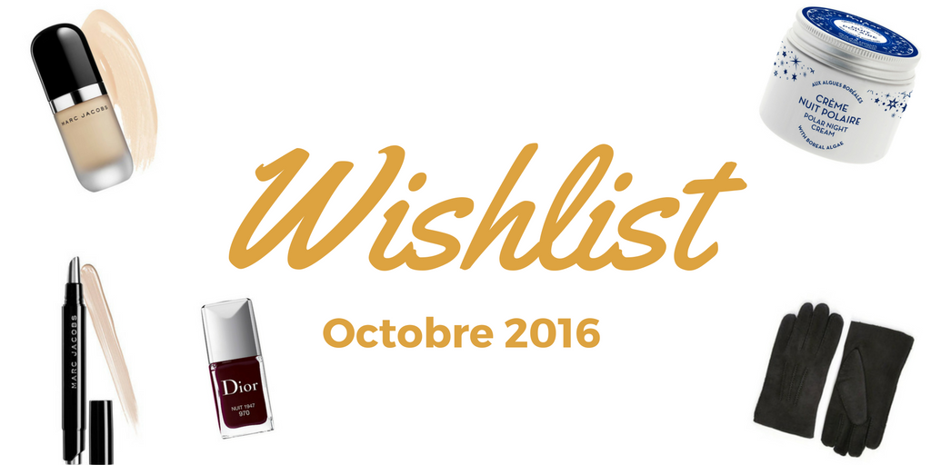 wishlist automne 2016